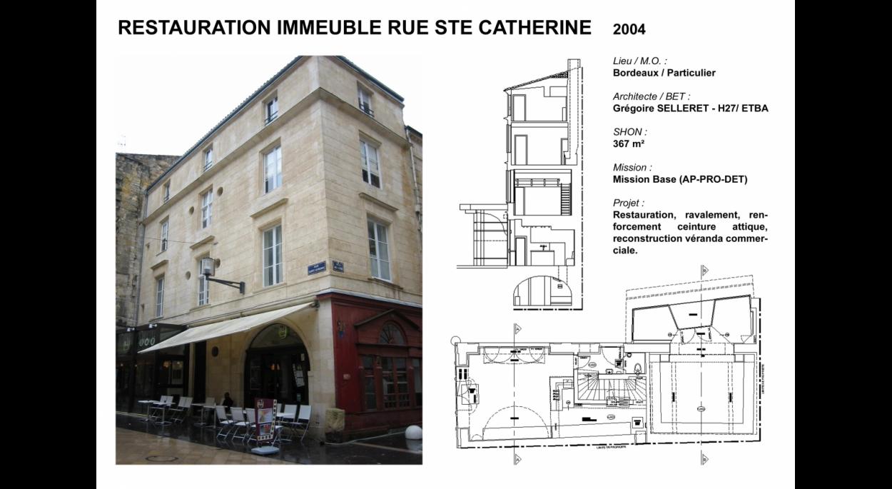 Restauration immeuble rue Ste Catherine à Bordeaux
