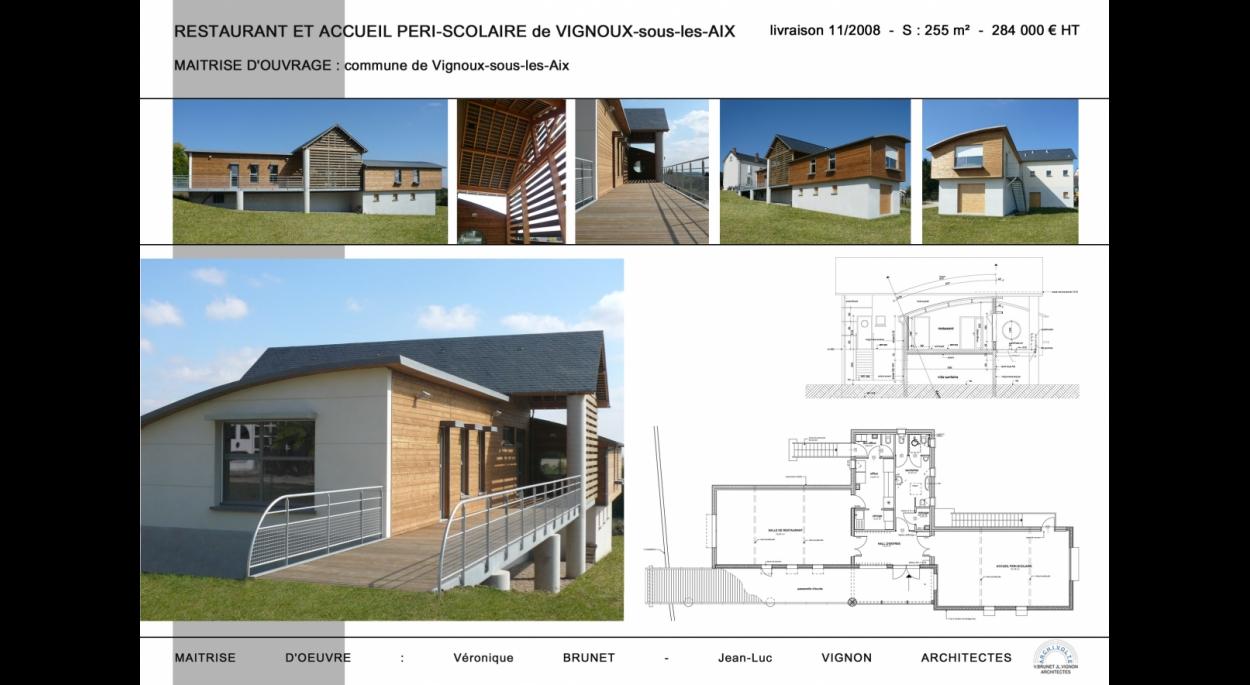 Construction d'un restaurant et d'un accueil péri-scolaire, Vignoux-sous-les-Aix (18)