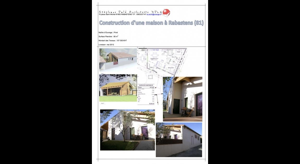 Construction d'une maison neuve en secteur protégé.