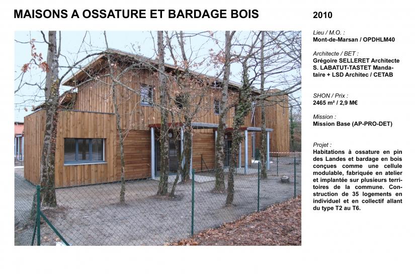 Habitations à ossature et baradage bois