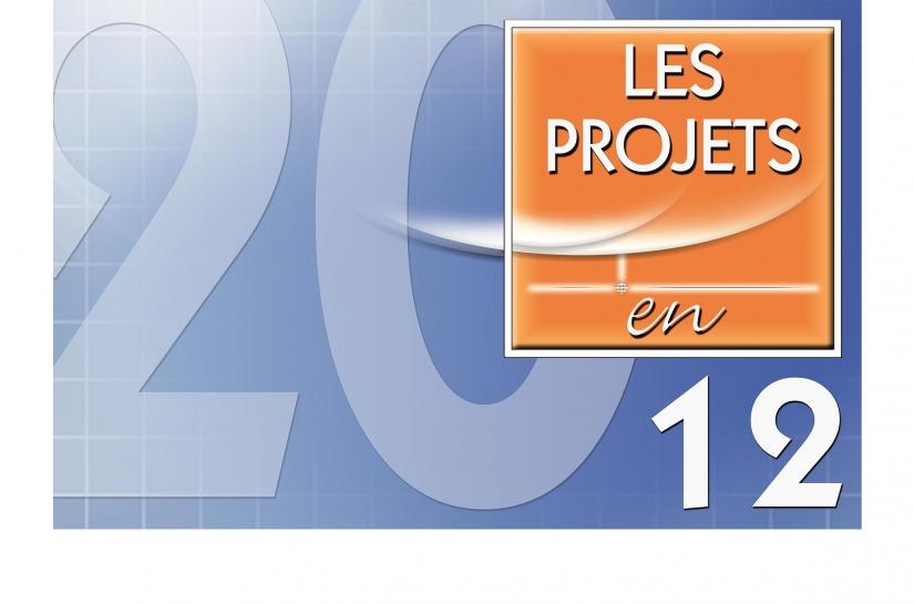 LES PROJETS EN 2012.